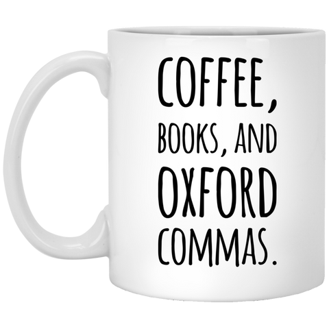 Coffee , Books and Oxford Commas  Mug