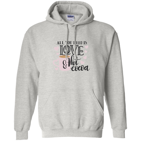 All You need is Love & Hot Cocoa Hoodie