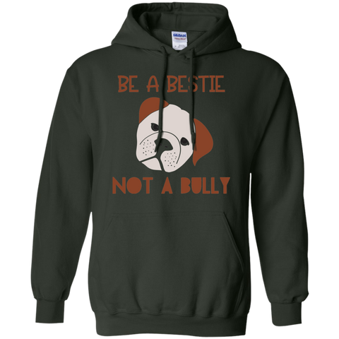 Be a Bestie not a bully   Hoodie