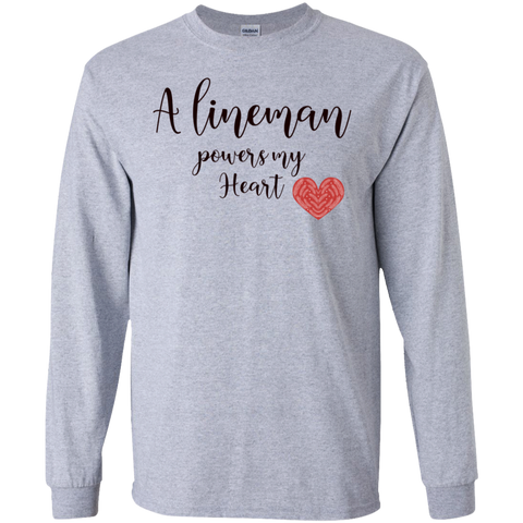 A lineman powers my heart  LS Tshirt