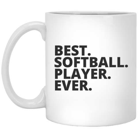 Best. Softball. Player. Ever  Mug