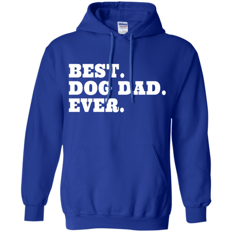 Best. Dog Dad. Ever.  Hoodie
