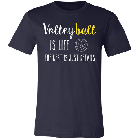 Volleyball is life the rest is just details  T-Shirt