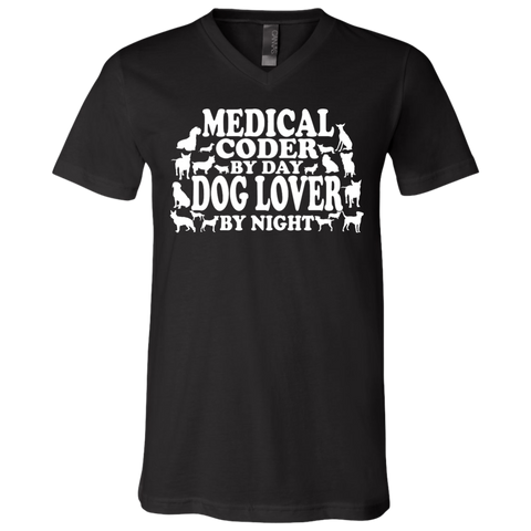 Medical Coder by Day Dog Lover by Night   Unisex Jersey SS V-Neck T-Shirt
