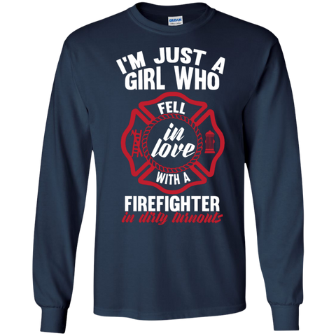 Girl Fell in love with a firefighter LS Ultra Cotton Tshirt