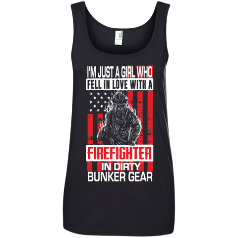 I'm Just a Girl Who Fell in Love with a Firefighter in Dirty Bunker Gear Ladies' 100% Ringspun Cotton Tank Top