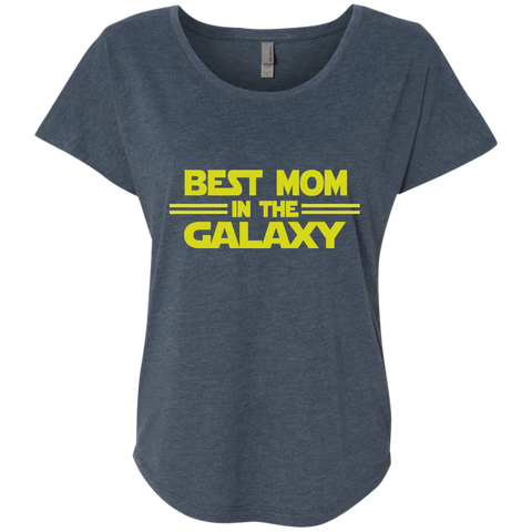Best Mom in the Galaxy Next Level Ladies Triblend Dolman Sleeve