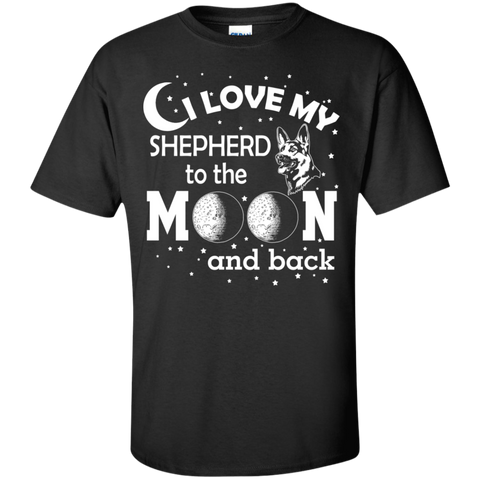 I Love my Shepherd to the Moon and back  Cotton T-Shirt