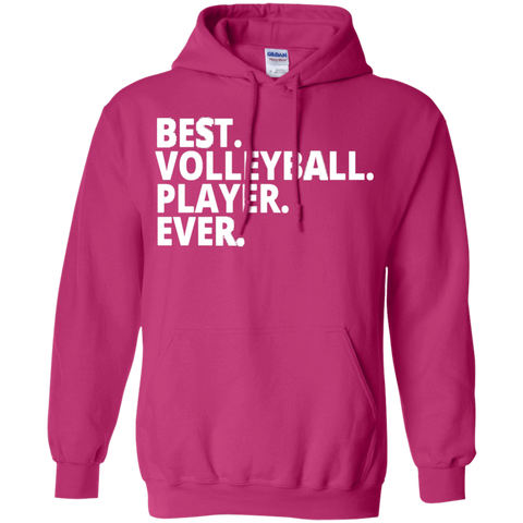 Best. Volleyball. Player. Ever . Hoodie