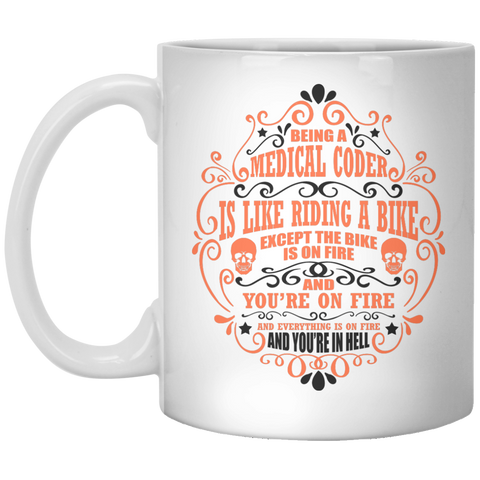 Being a Medical Coder is like riding a bike 11 oz. Mug