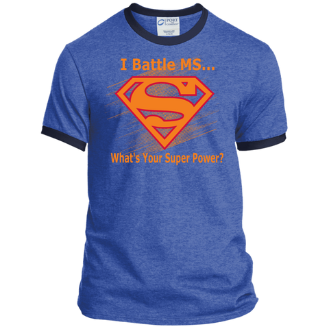 I Battle MS What's Your Super Power Ringer Tee