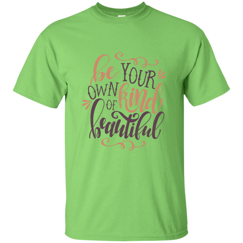 Be your own kind of beautiful  Tshirt