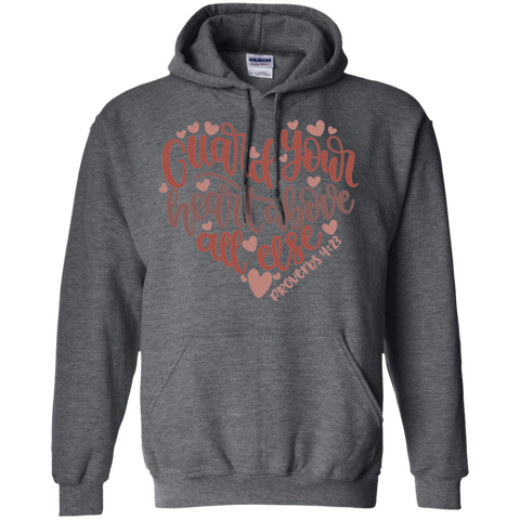 PROVERBS 4:23	  Pullover Hoodie