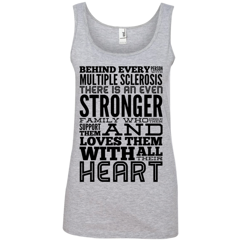 Behind every person with Multiple Sclerosis  Tank Top