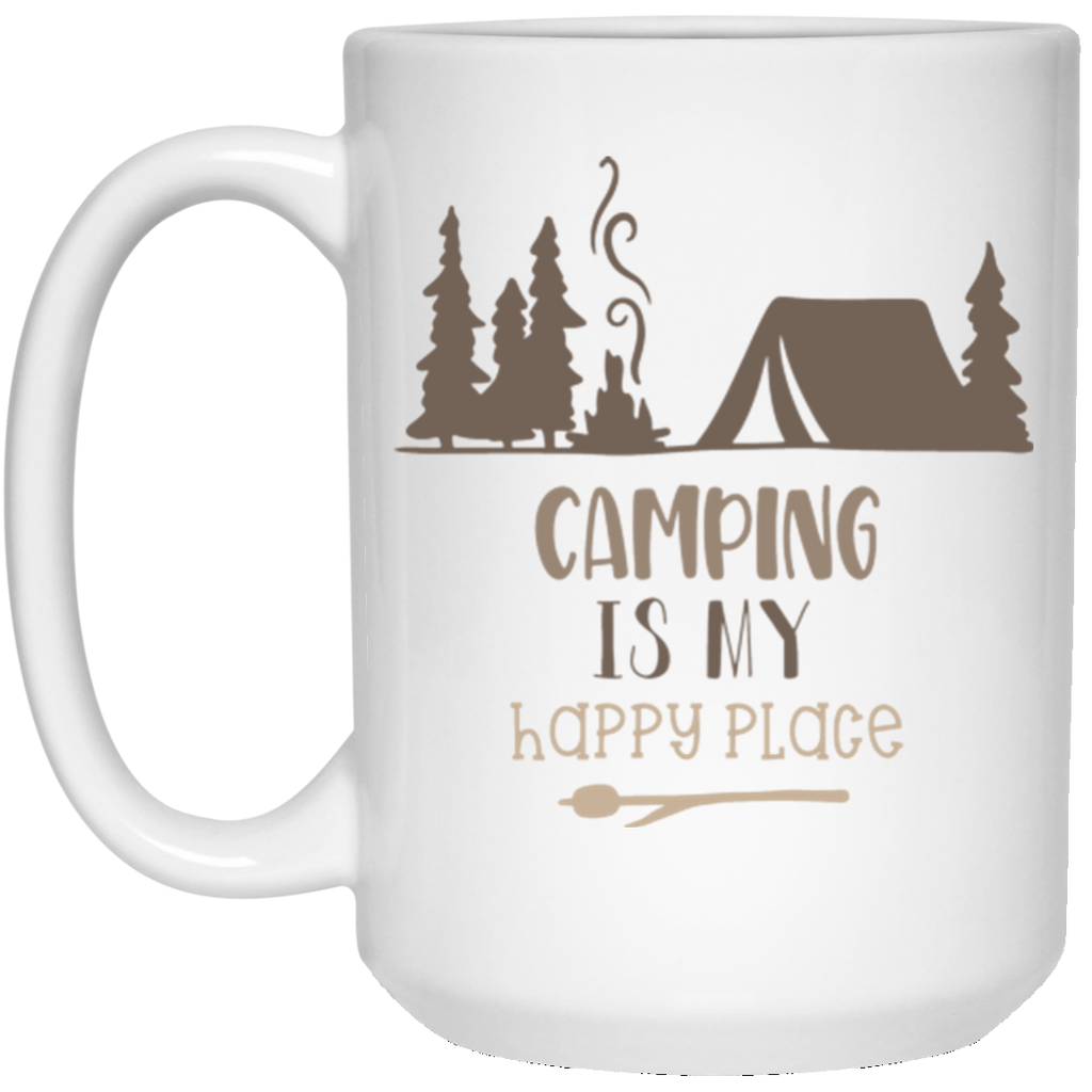 Camping is my Happy Place  15 oz. White Mug