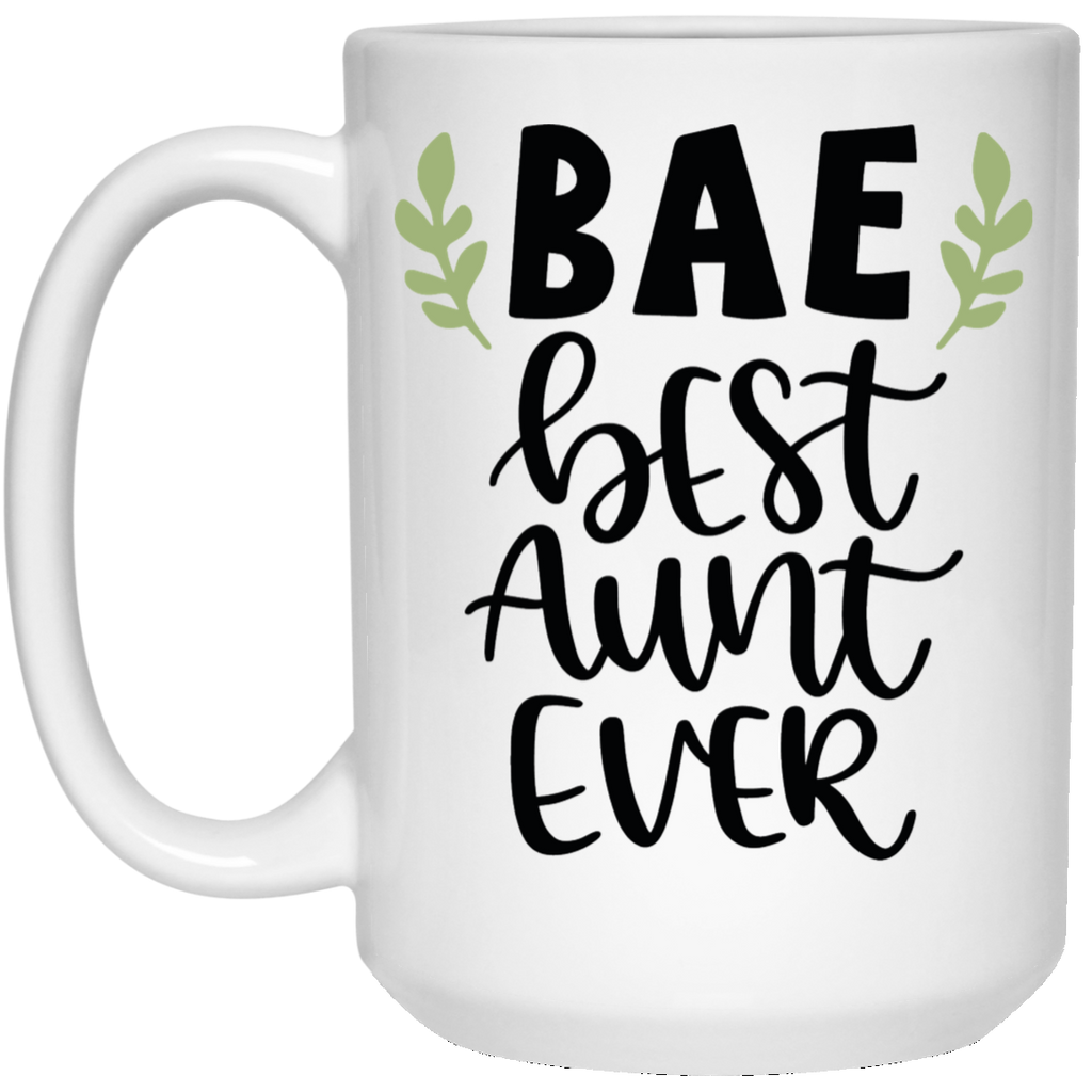 74132cb20 BAE Best Aunt Ever 15 oz. White Mug – Teeholic