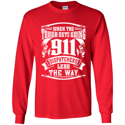 911 Dispatchers Lead the Way LS Ultra Cotton Tshirt