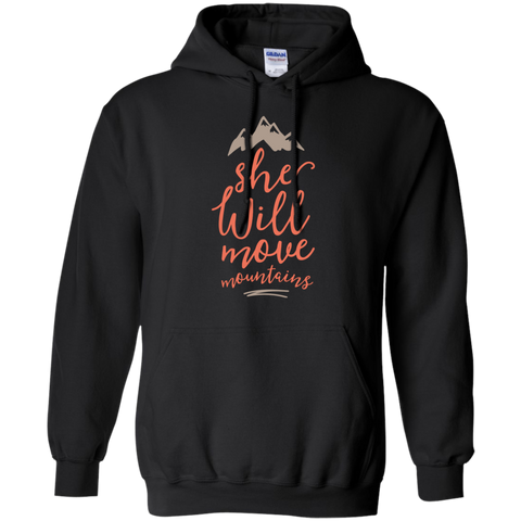 She will move mountains  Pullover Hoodie