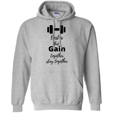 Besties that gain together stay together  Hoodie 8 oz