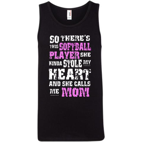 So There's This Softball Player she kinda stole my Heart and she calls me Mom  Ringspun Cotton Tank Top