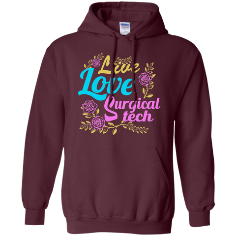 Live Love Surgical Tech Pullover Hoodie 8 oz