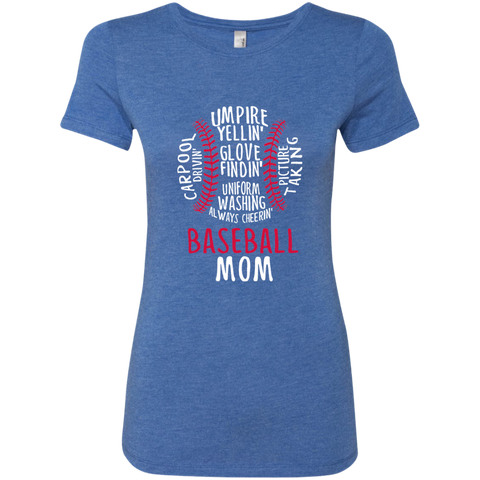 Baseball Mom Always Cheering Next Level Ladies Triblend T-Shirt