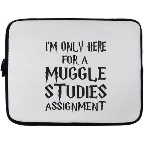 I'm Only Here For a Muggle Studies Assignment Laptop  Sleeve - 13 inch