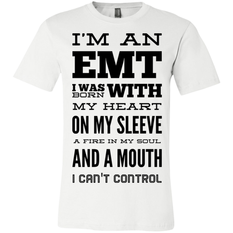 I'm an Emt I was born with my heart on my sleeve  T-Shirt