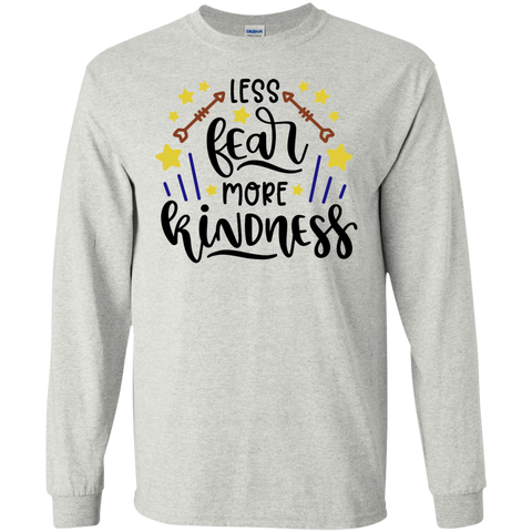 Less fear more kindness LS Tshirt