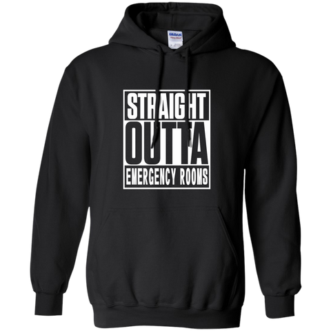 Straight Outta Emergency Rooms Pullover Hoodie 8 oz