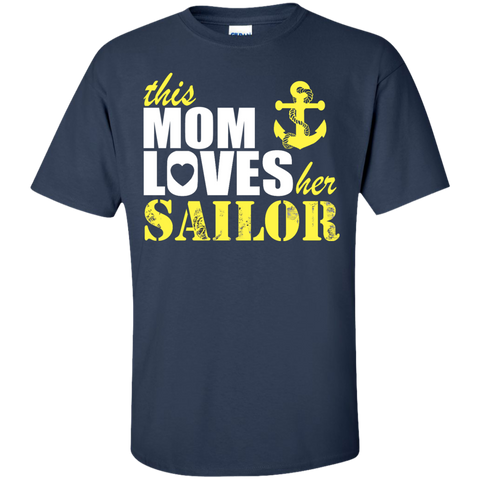 This Mom Loves her Sailor  T-Shirt