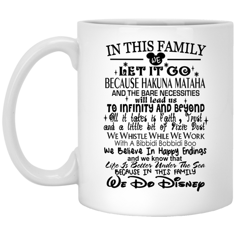 In This Family We Do Disney   Mug