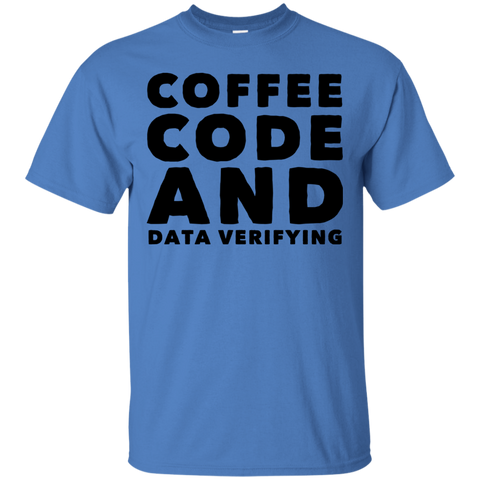 Coffee Code and Data verifying   T-Shirt