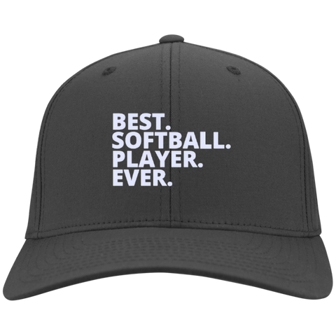 Best. Softball. Player. Ever   Twill Cap