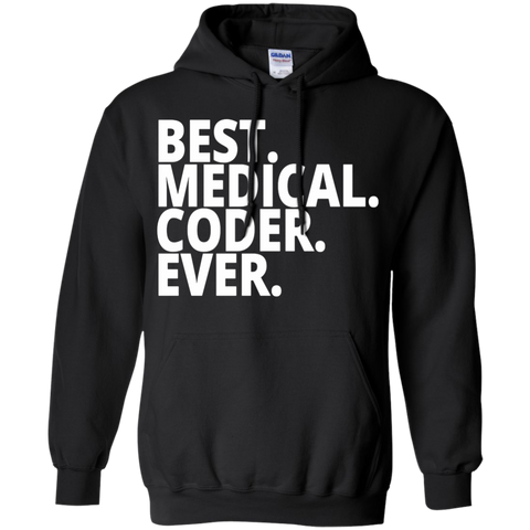 Best. Medical . Coder. Ever.  Hoodie