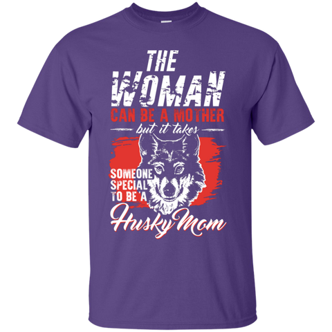 Someone special to be a Husky Mom  T-Shirt