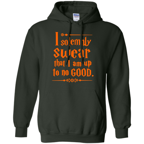 I Solemnly Swear that I am Up to No Good Pullover Hoodie 8 oz