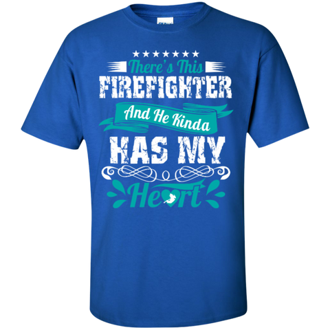 There's This Firefighter and he kinda has my heart  T-Shirt