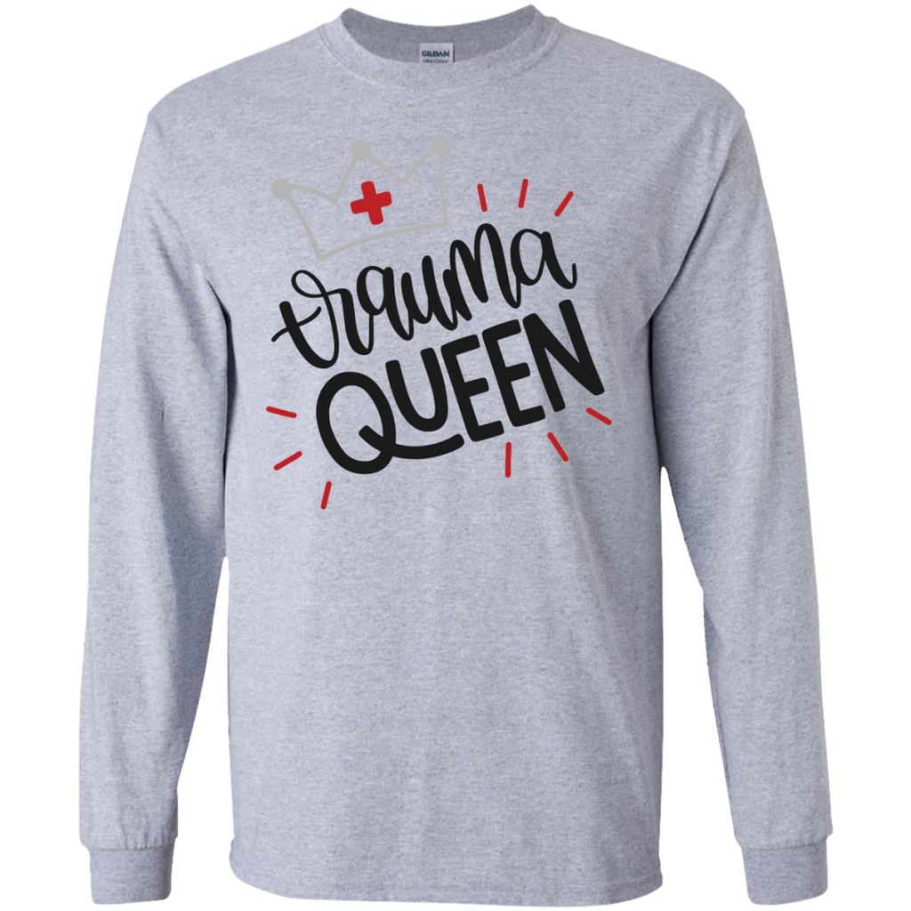 Trauma Queen   LS   T-Shirt