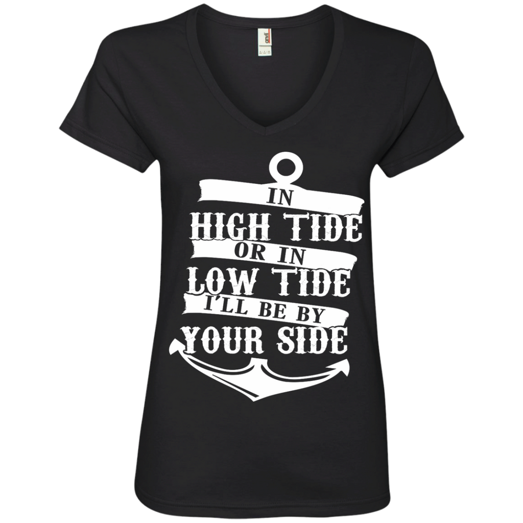 In High Tide or in Low Tide I'll be by Your Side Ladies' V-Neck Tee