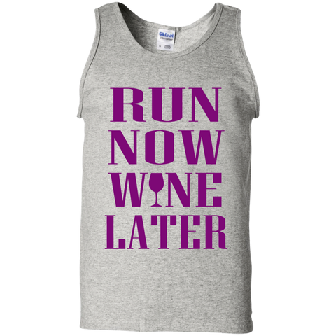 Run Now Wine Later  Cotton Tank Top