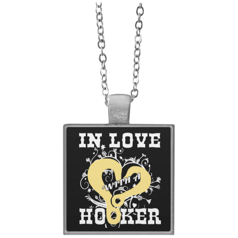 In Love with a Hooker Necklace