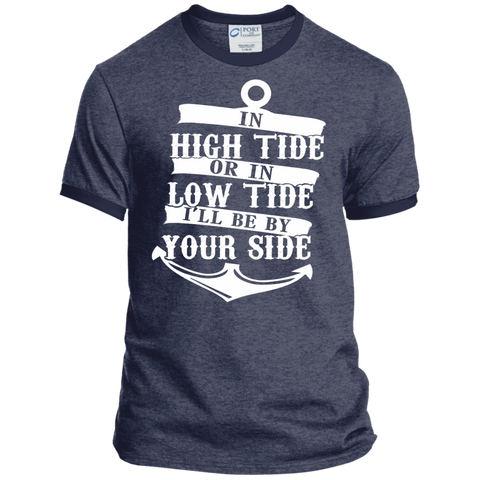 In High Tide or in Low Tide I'll be by Your Side Ringer Tee