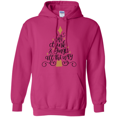Eat Drink & Jingle all the way Hoodie