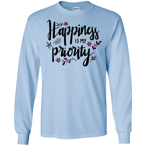 Happiness is my priority LS Tshirt