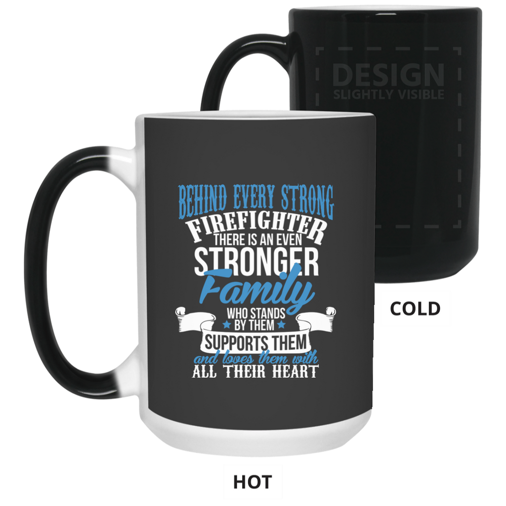 Firefighter Family Strong 15 oz. Color Changing Mug