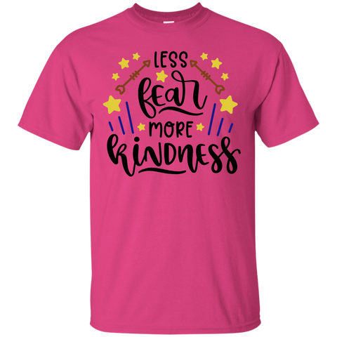 Less fear more kindness  T-Shirt