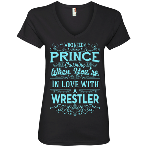 Who needs prince charming when you're in love with a wrestler  Ladies  V-Neck Tee