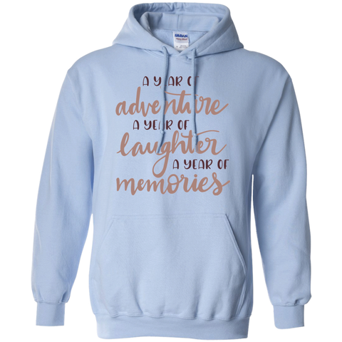 A year of adventure A year of laughter a year of memories  Hoodie