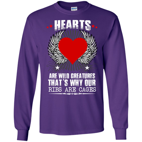 Hearts are wild creations that's why our ribs are cages Cotton LS  Ultra Cotton Tshirt